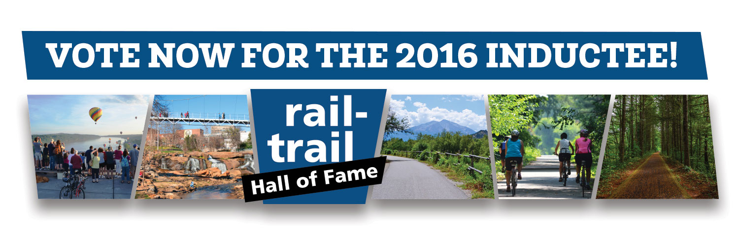Vote Now for the 2016 Rail-Trail Hall of Fame Inductee