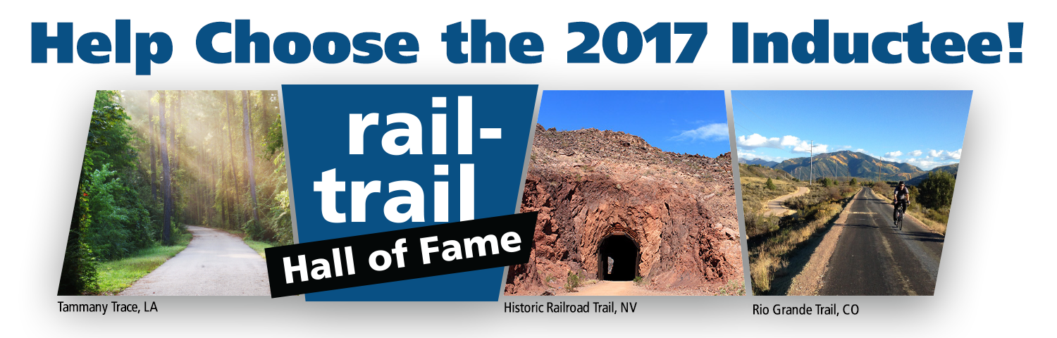Vote Now for the 2017 Rail-Trail Hall of Fame Inductee